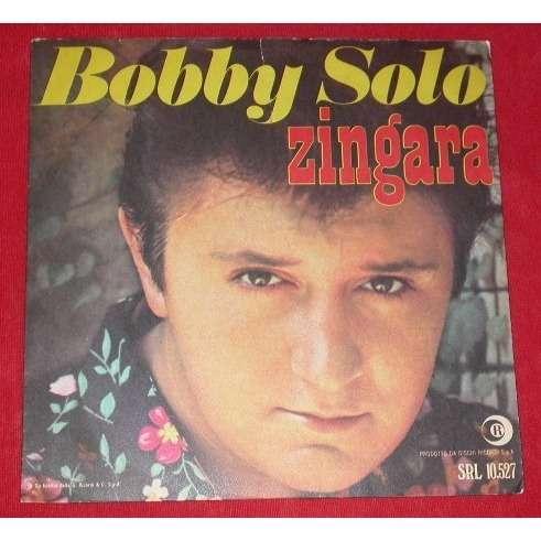 BOBBY SOLO ZINGARA  /  PICCOLA RAGAZZA  TRISTE