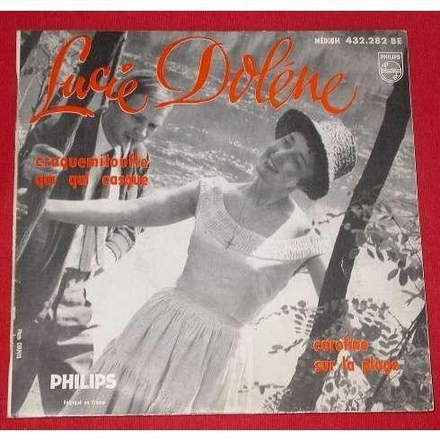 LUCIE DOLENE .. ( GILBERT BECAUD ) CAROLINE - CROQUEMITOUFLE + 2