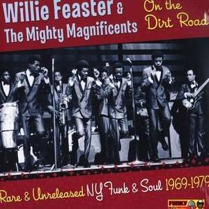 Willie Feaster & The Mighty Magnificents on the dirt road (lp)