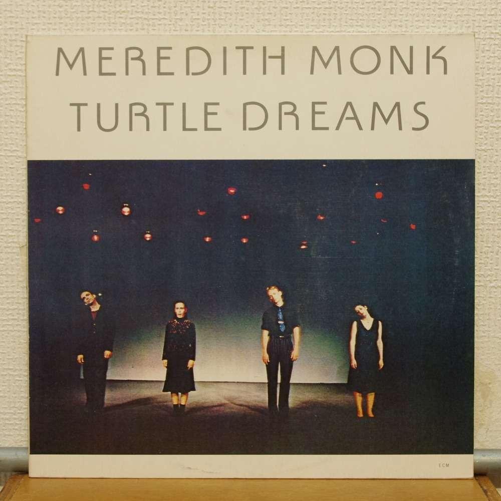 Meredith Monk - Turtle Dreams