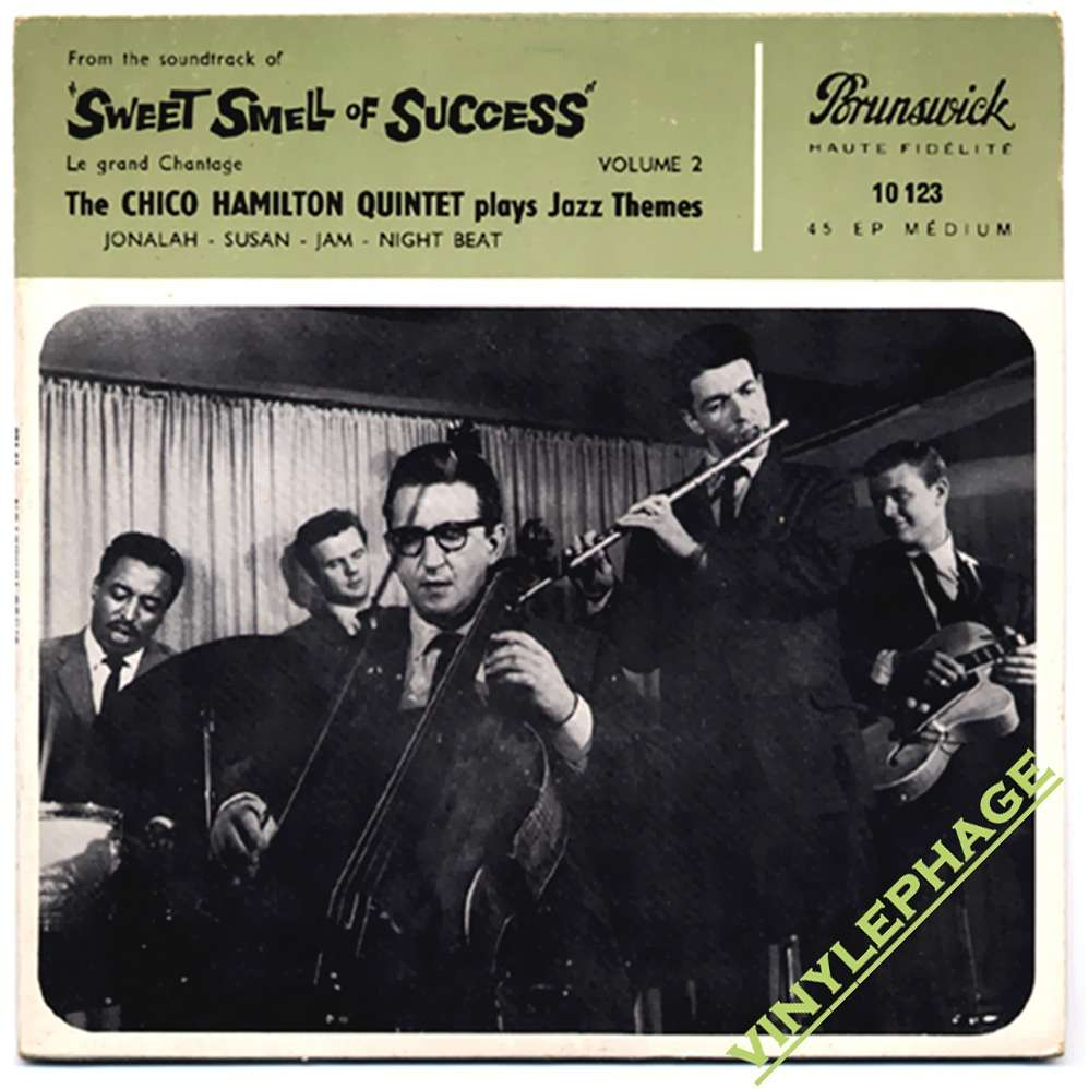 chico hamilton quintet sweet smell of success (le grand chantage) volume 2