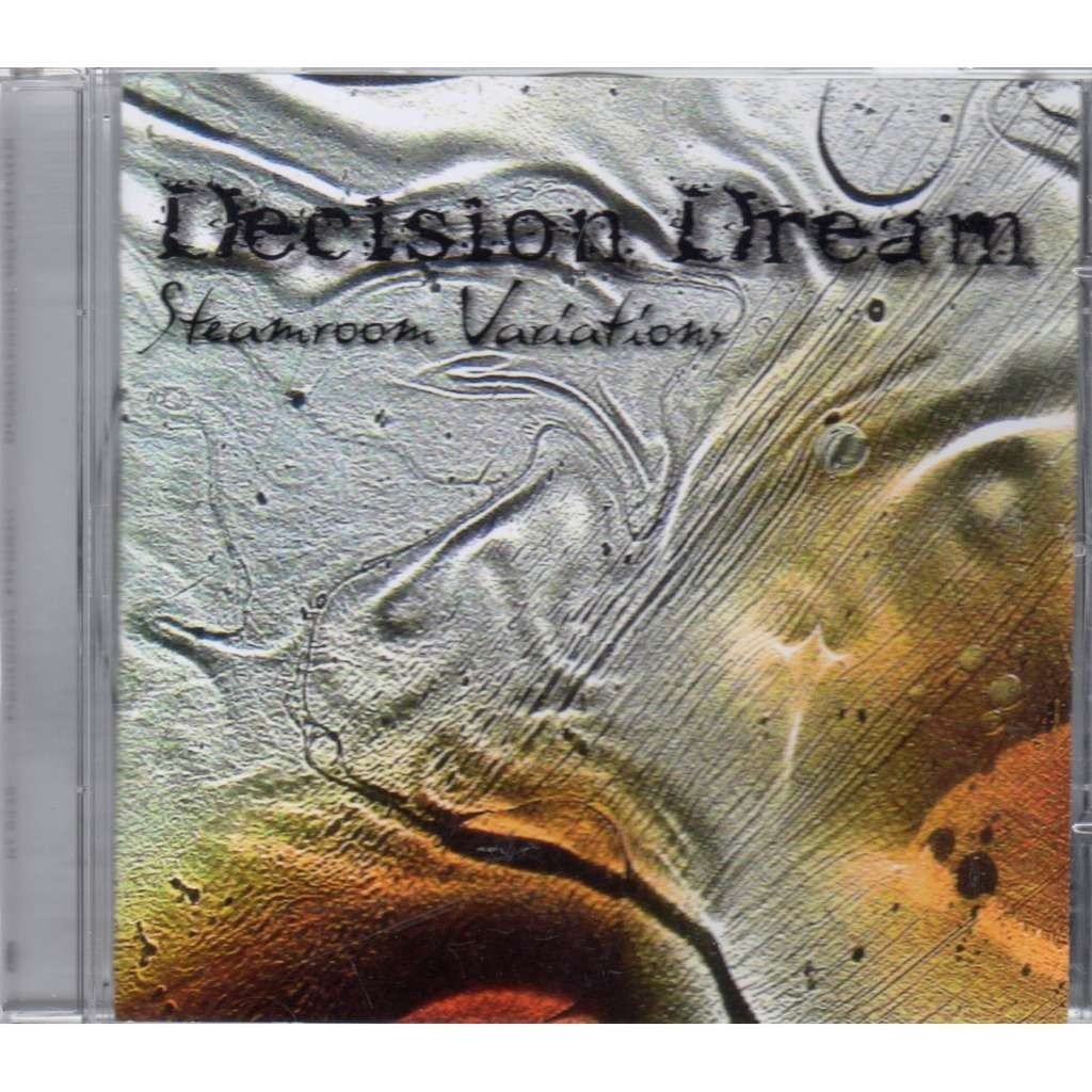 decision dream steamroom variations