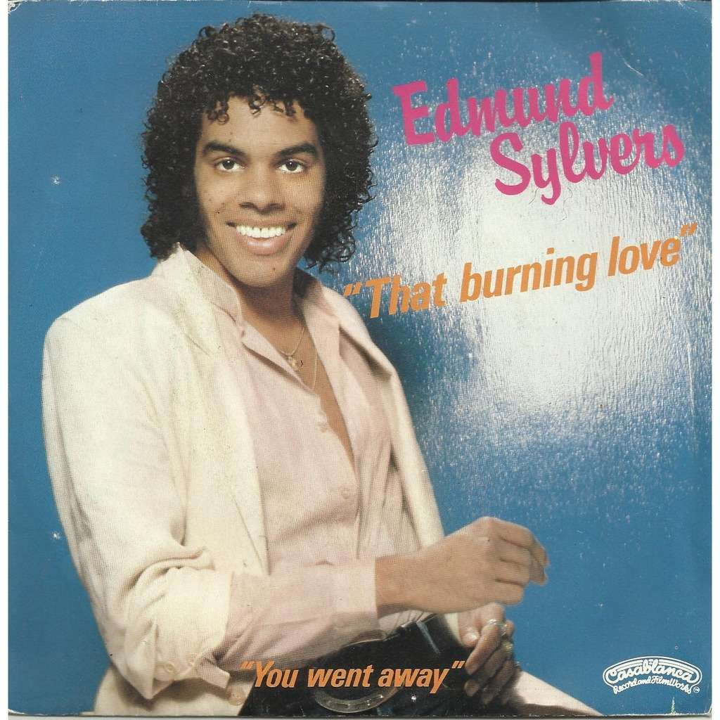 That Burning Love You Went Away By Edmund Sylvers Sp