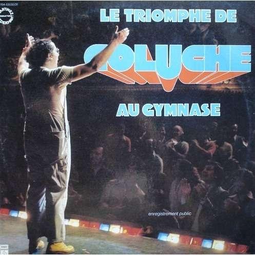 Coluche Le Triomphe De Coluche Au Gymnase
