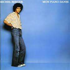 MICHEL BERGER MON PIANO DANSE