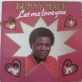 BUNNY MACK - Let me love you - LP