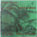 MIGAN CELESTIN & ORCH . SUPER MEN - Au cinema / Fausse accusation - 7inch (SP)