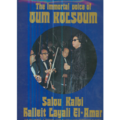 OM KALSOUM - THE IMMORTAL VOICE - LIVE RECORDING - LP x 2