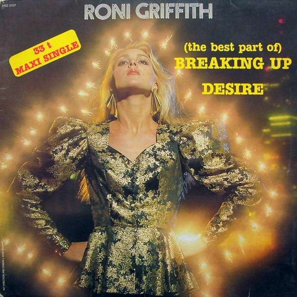 Roni GRIFFITH (the best part of) breaking up / desire