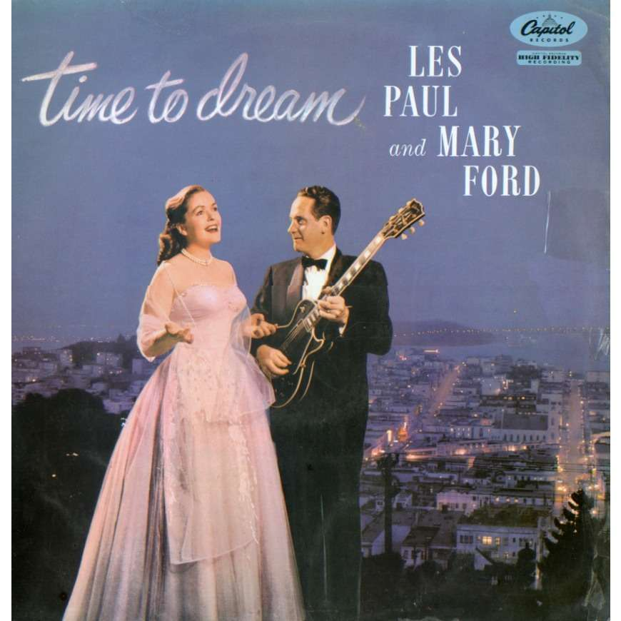time to dream by les paul and mary ford lp with grigo. Cars Review. Best American Auto & Cars Review