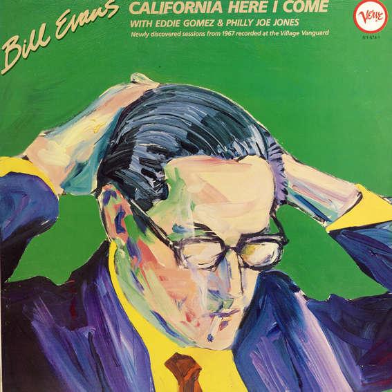 Bill Evans California here I come