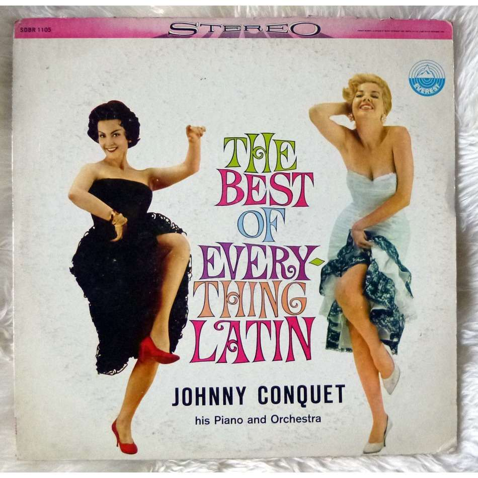 Johnny Conquet - The Best Of Everything Latin