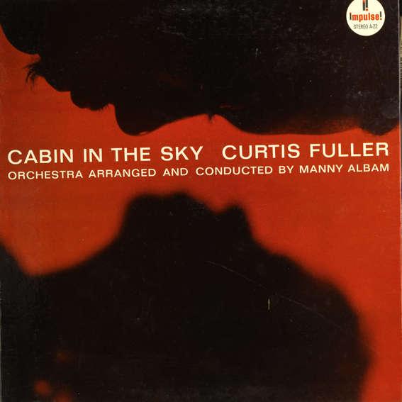 Curtis Fuller Cabin In The Sky