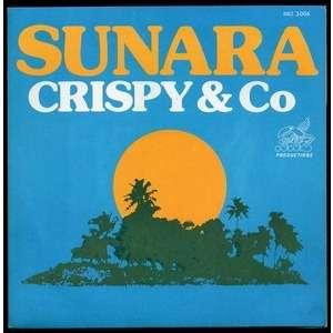 CRISPY AND CO . ( ICE ) SUNARA - GET IT TOGETHER