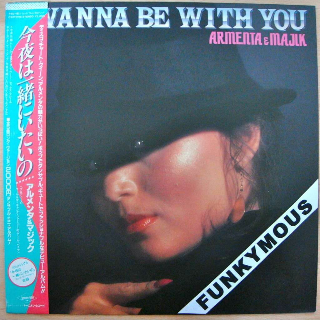 I Wanna Be With You By Armenta & Majik, 12inch With