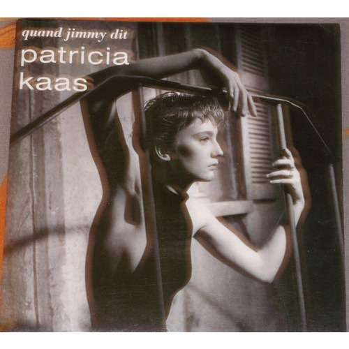patricia kaas quand jimmy dit