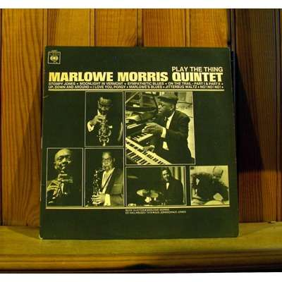 Play the thing by marlowe morris quintet lp with for Modern house quintet