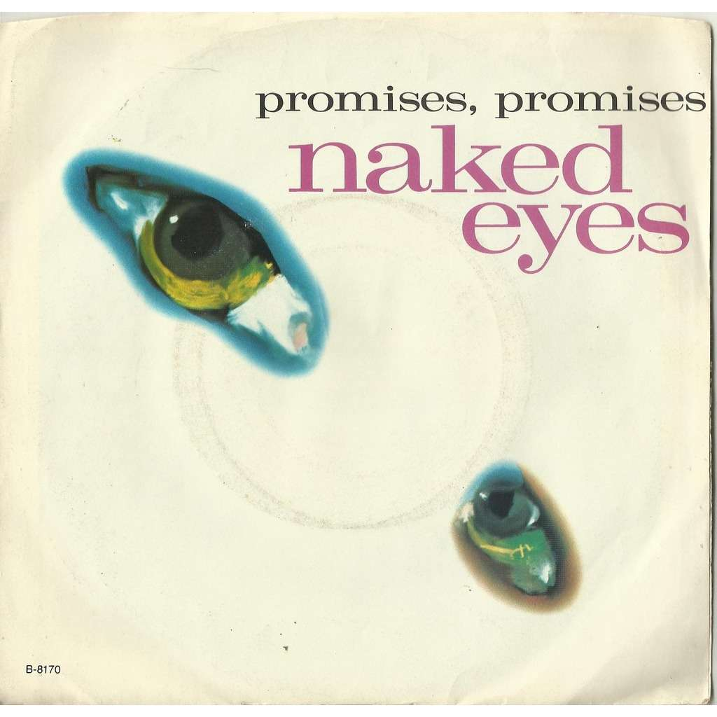 45 RPM 7 Record Naked Eyes Promises Promises & A Very