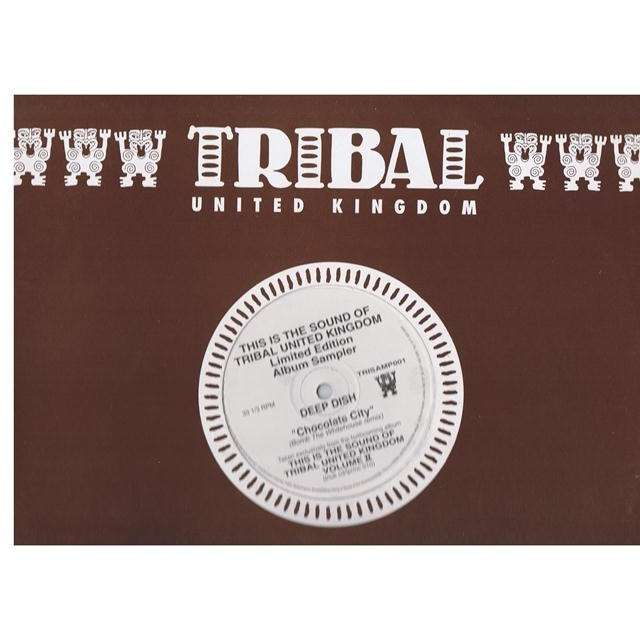 DEEP DISH CHOCOLATE CITY - TAKEN FROM THIS IS THE SOUND OF TRIBAL UNITED KINGDOM VOL II