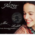 ALIZEE - Moi... Lolita (Lola Extended Remix) / Moi... Lolita (Hello Helli T'es A Dance Mix) - 12 inch 45 rpm