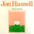 JON HASSELL - Vernal Equinox - 33T