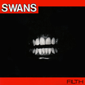 SWANS - Filth - 33T