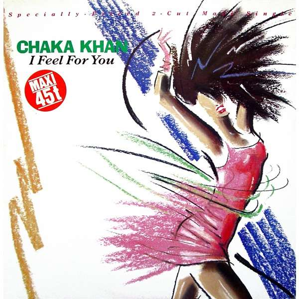 Chaka KHAN i feel for you , 12' mix // chinatown