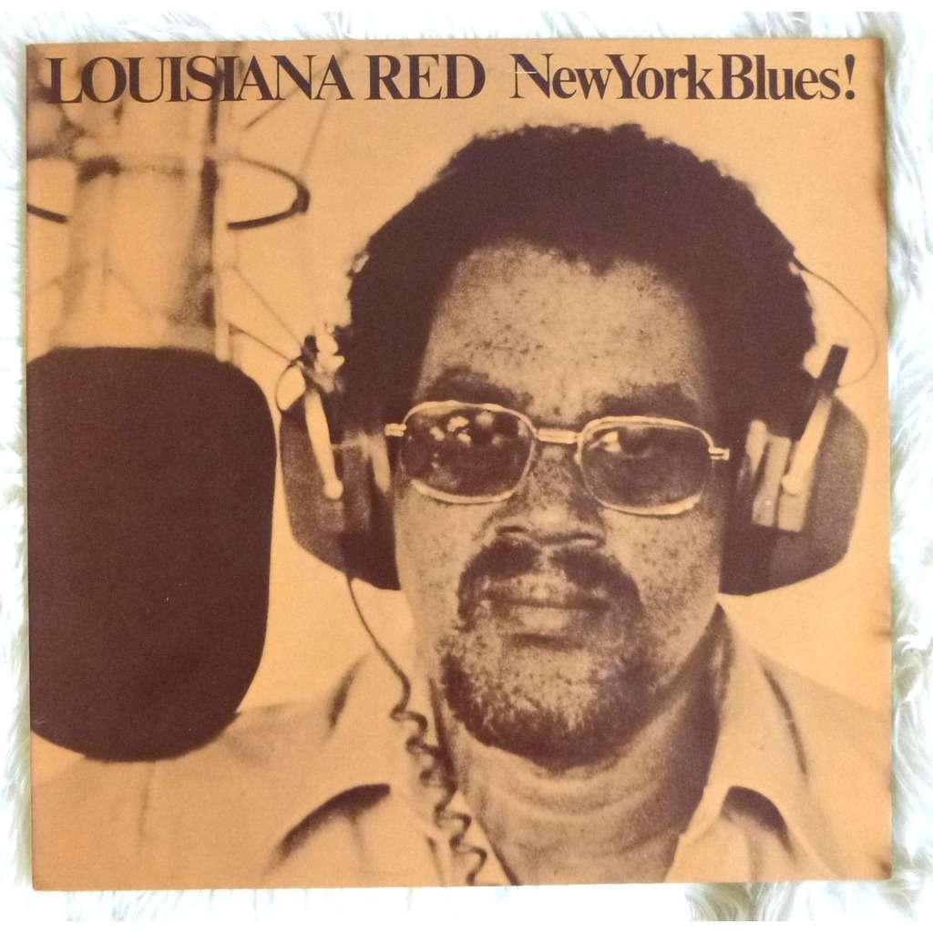 LOUISIANA RED New York Blues !