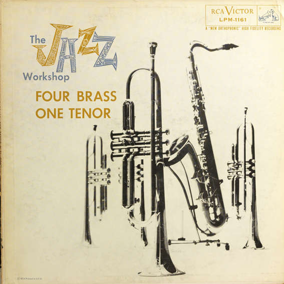 The Jazz Workshop / Al Cohn and various artists Four Brass one tenor