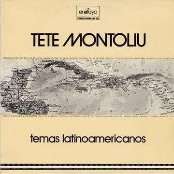 TETE MONTOLIU Temas Latinoamericanos