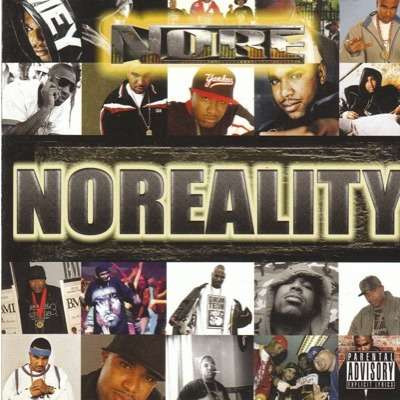 N.O.R.E. - Noreality (2007)