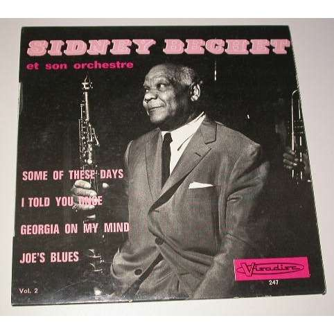 Sidney Bechet Some of these days