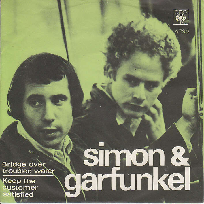 Simon Garfunkel Bridge Over Troubled Water Keep The Customer Satisfied