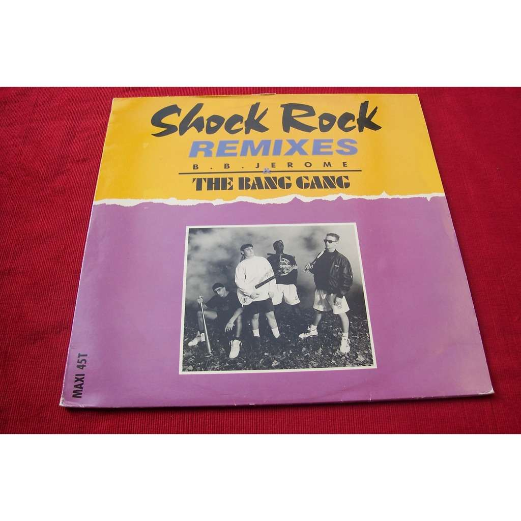 BB JEROME &THE BANG GANG SHOCK ROCK