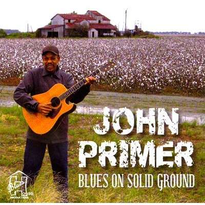john primer Blues On Solid Ground