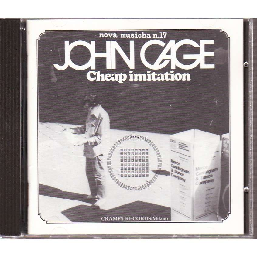 JOHN CAGE CHEAP IMITATION
