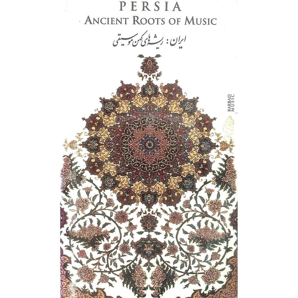 IRAN VARIOUS ARTISTS Persia Ancient Roots Of Music - Iran Epic Music - Deluxe Digipack 2cd (52 tracks)