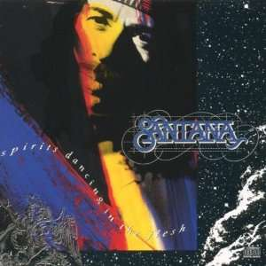 Santana Spirits Dancing In The Flesh
