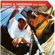 BRAVO & SANDMAN FEAT RASCO - Aged & Laced / Audio/Visual - 12 inch 33 rpm