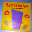 BOMBALURINA - SEVEN LITTLE GIRLS SITTING IN THE BACK SEAT / L.E.D. - 7inch