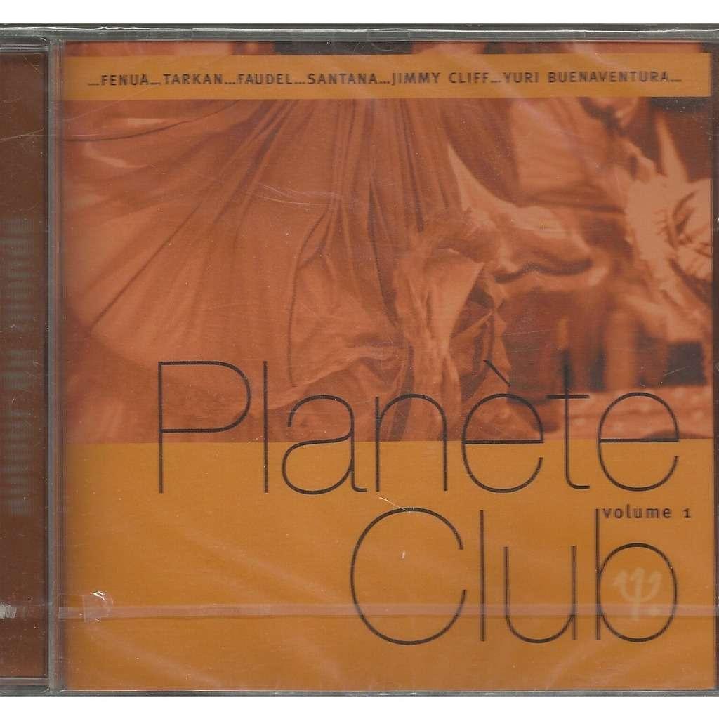 VARIOUS ARTISTS planete club vol 1