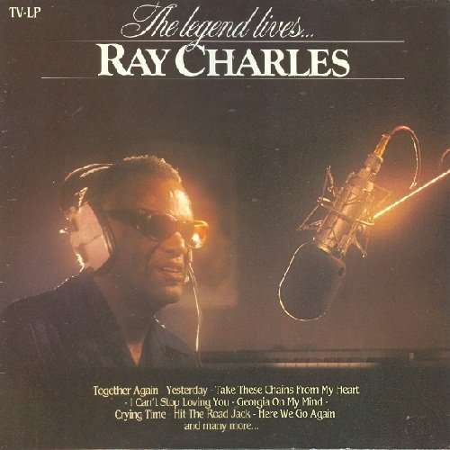 ray charles THE LEGEND LIVES