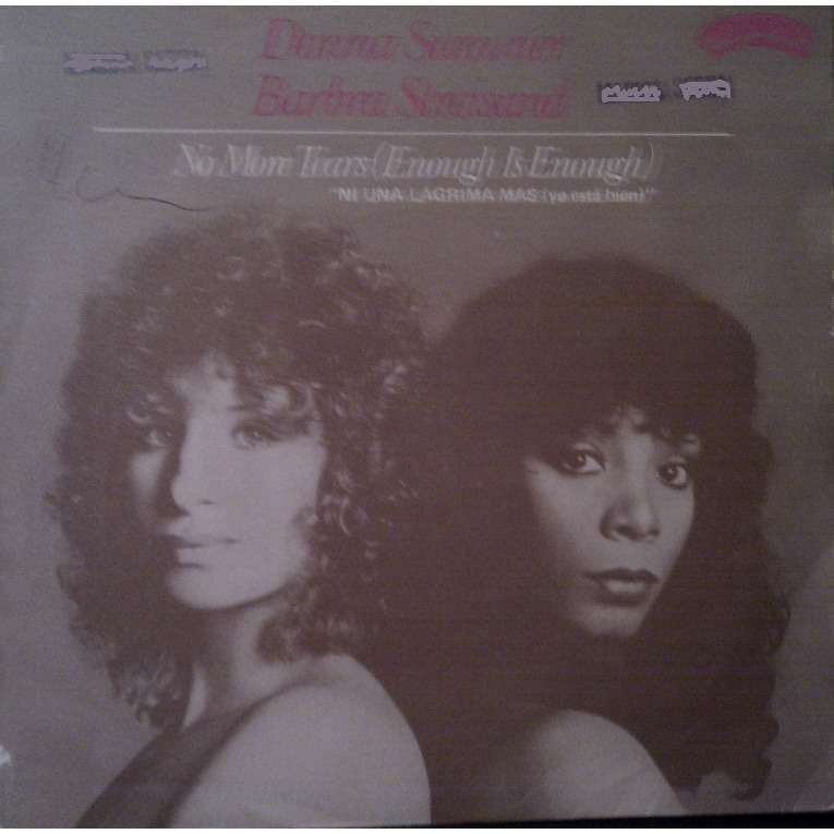 DONNA SUMMER & BARBRA STREISAND NO MORE TEARS (ENOUGH IS ENOUGH) - MY BABY UNDERSTANDS