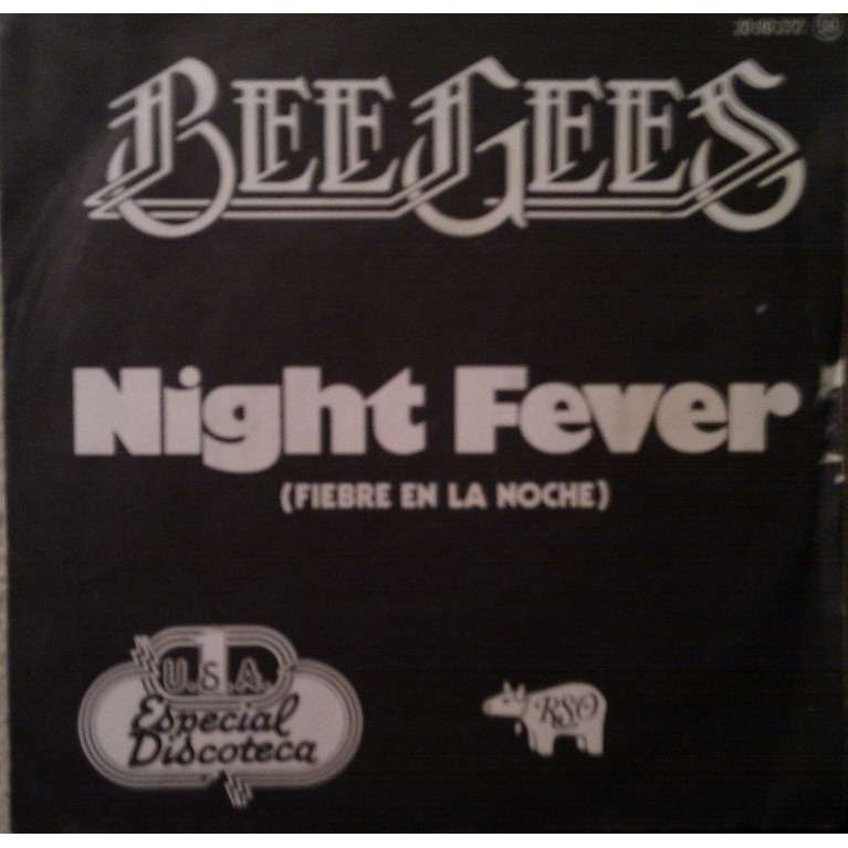 BEE GEES NIGHT FEVER - DOWN THE ROAD