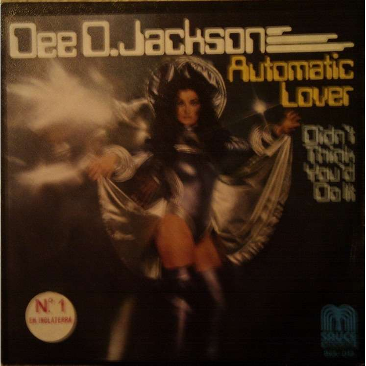 DEE D. JACKSON AUTOMATIC LOVER - DIDN'T THINK YOU DO IT