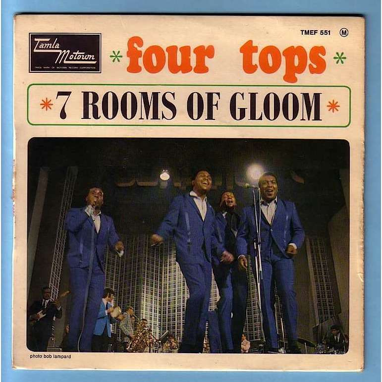 Four tops 7 Rooms Of Gloom + Darling I Hum Our Song + I'll Turn To Stone + Is There Anything That I Can Do?