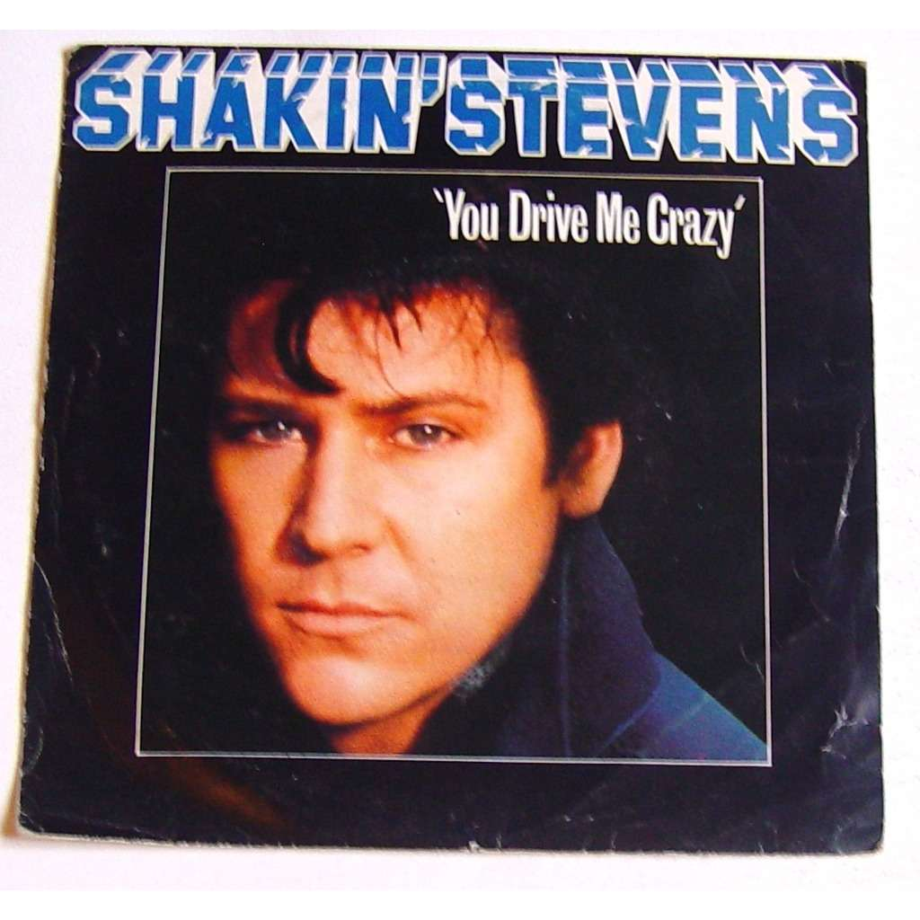 You drive me crazy by Shakin' Stevens, SP with dydan007 ...