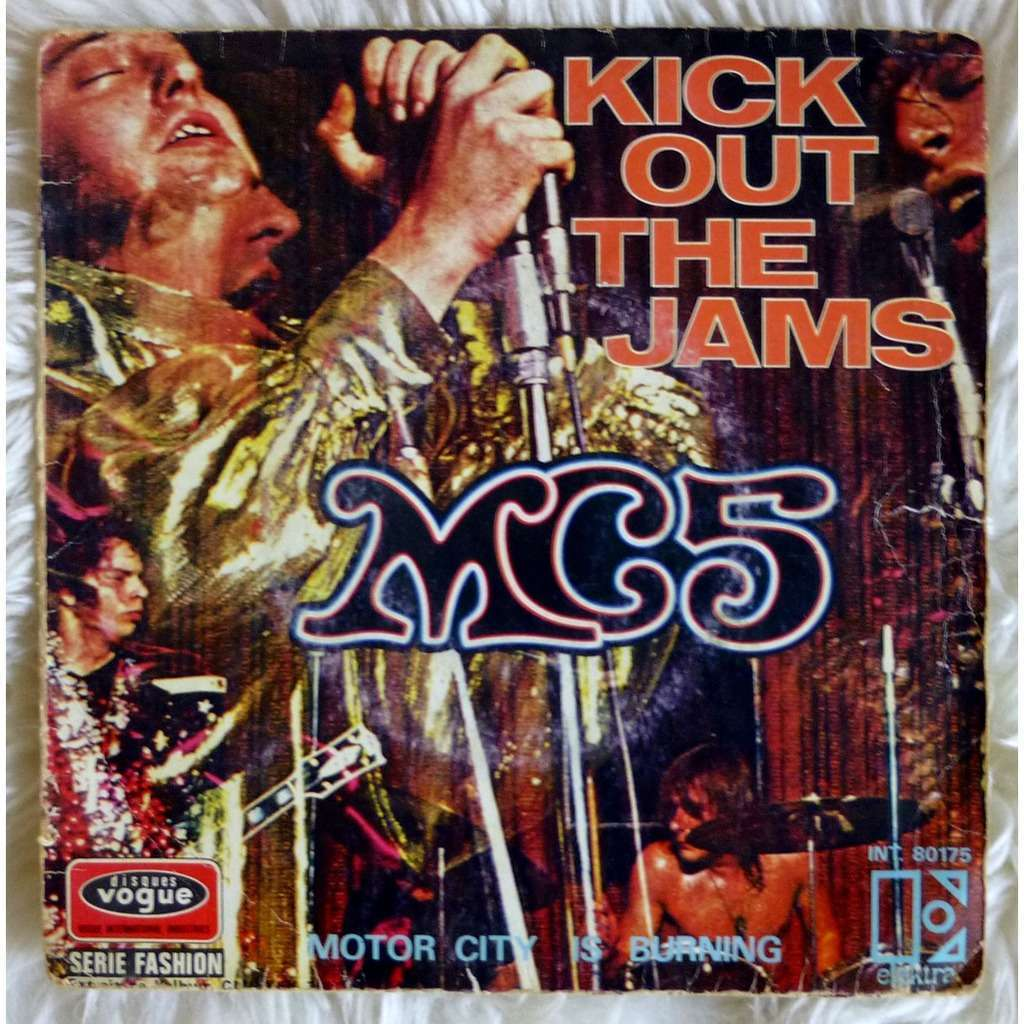 MC5 Kick Out The Jams Motor City Is Burning