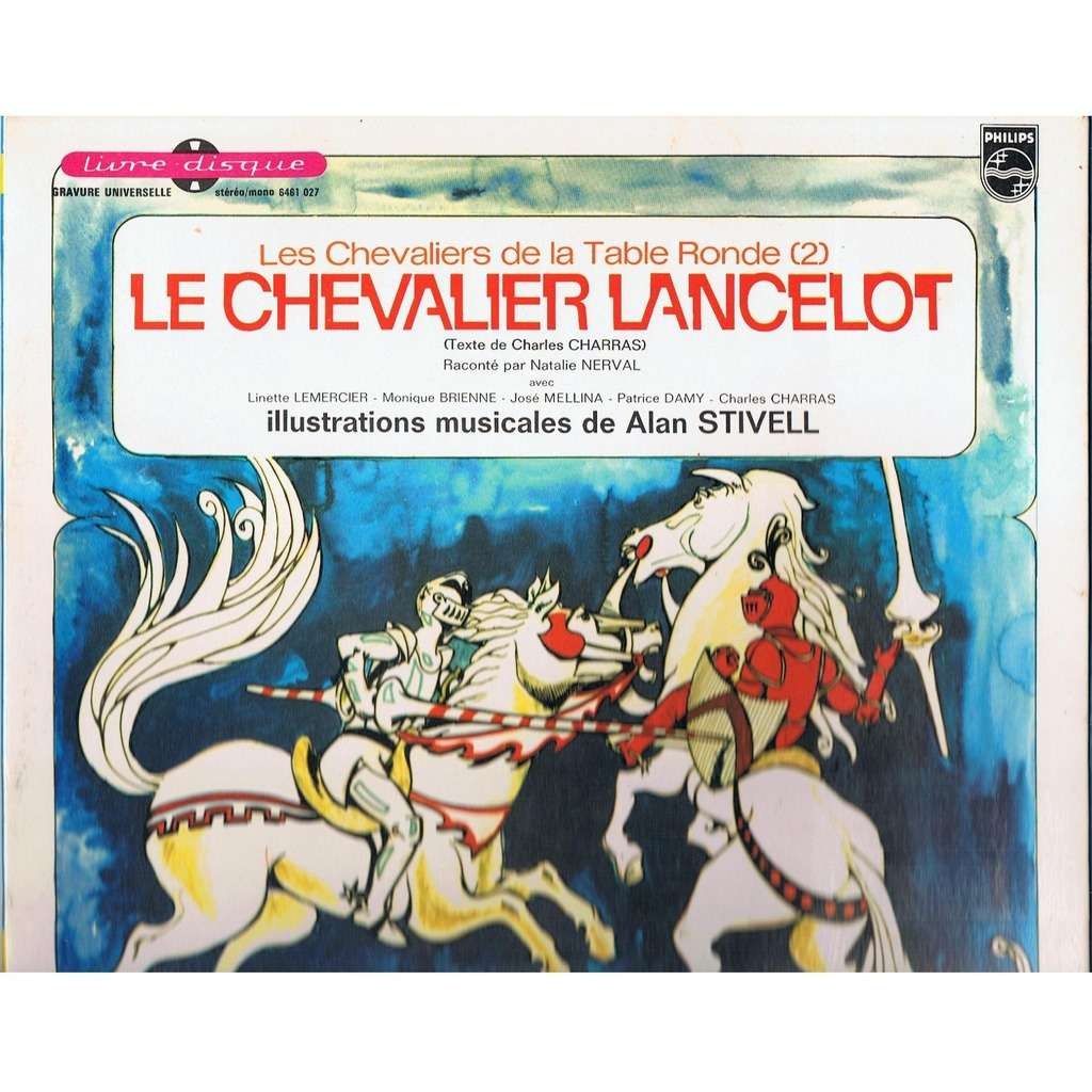 Les chevaliers de la table ronde 2 le chevalier lancelot - Lancelot chevalier de la table ronde ...