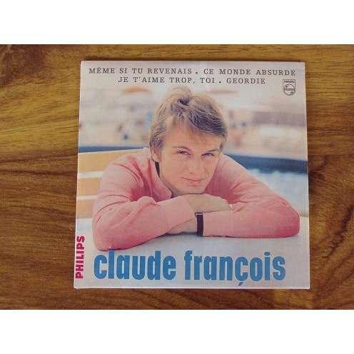 CLAUDE FRANCOIS même si tu reviens - cd single 4 titres - neuf - 2000 - enregistrements de 1966